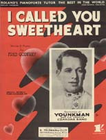 I Called You Sweetheart